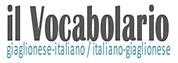 Il Vocabolalario Italiano-Giaglionese